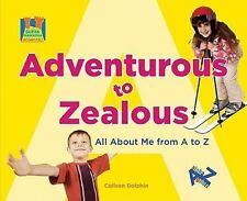 Adventurous to Zealous: All about Me from A to Z (Super Sandcastle: Let's Learn