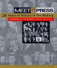 Meet the Press: 50 Years of History in the Making Hardback