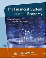 The Financial System and the Economy: Principles of Money & Banking