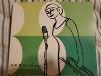 Too Marvelous, a collection of jazz classics CD