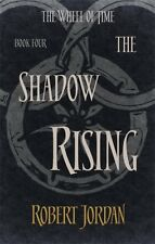 The Shadow Rising: Book 4 of the Wheel of Time (Paperback), Jorda. 9780356503851