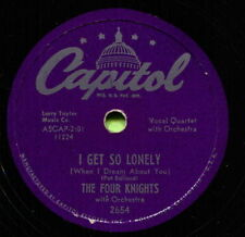 FOUR KNIGHTS (I Get So Lonely / I Couldn't Stay Away) R&B/SOUL 78  RPM  RECORD
