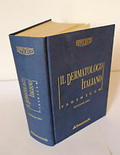 Rebora,IL DERMATOLOGO ITALIANO.VADEMECUM,2004 Hippocrates[medicina,dermatologia