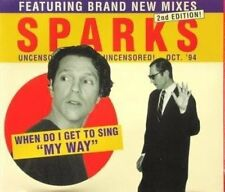 Sparks When do I get to sing 'my way'-New Mixes (1994) [Maxi-CD]