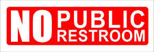 NO PUBLIC RESTROOM Vinyl Decal Sticker Label Cafe Sign Business Office