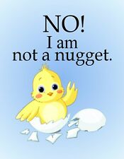 METAL MAGNET Baby Chick No I Am Not A Nugget Humor Chicken Bird Birds MAGNET