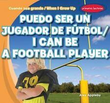 Puedo ser un jugador de fútbol / I Can Be a Football Player (Cuando Sea Grande