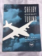 1955 SHELBY AIRCRAFT TUBING BULLETIN NO.16 (US STEEL)