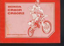 (C7A) REVUE TECHNIQUE MANUEL ATELIER MOTO HONDA CR 80R / CR 80 R2 de 1997
