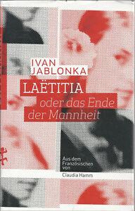 Laëtitia (Laetitia) oder das Ende der Mannheit - Ivan Lablonka