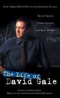 The Life of David Gale by Gram, Dewey