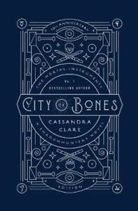 NEW City of Bones 10th Anniversary Edition By Cassandra Clare Hardcover