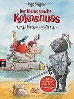 Der kleine Drache Kokosnuss - Unter Rittern und Piraten:... | Buch | Zustand gut