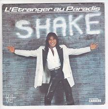 """SHAKE Vinyle 45 tours 7"""" SP L'ETRANGER AU PARADIS Petit Chanteur CARRERE 49450"""