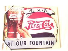 We Serve Pepsi Cola At Our Fountain Wooden Wall Plaque Sign