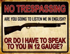 No Trespassing 12 Gauge Gun Design Funny Novelty Indoor Outdoor Metal Sign