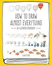 How to Draw Almost Everything: An Illustrated Sourcebook | Chika Miyata