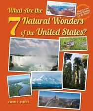 What Are the 7 Natural Wonders of the United States? (What Are the Sev-ExLibrary