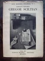 1941 HOEPLI PITTURA: MONOGRAFIA SUL PITTORE ARMENO GREGOR SCILTIAN (Šiltjan)