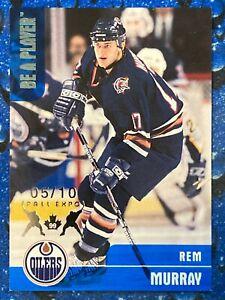 1999-00 Be A Player BAP Memorabilia Toronto Fall Expo Rem Murray #63 05/10