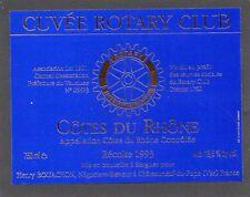 COTES DU RHONE ETIQUETTE 1993 CUVEE SPECIALE ROTARY CLUB  §01/11//17§