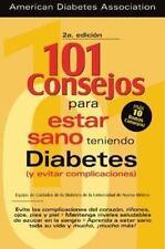 101 Consejos Para Estar Teniendo Diabetes (Y Evitar Complicaciones), University