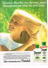 PUBLICITE ADVERTISING  1984   TIMOTEI   aprés shampoing
