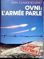 OVNI : L'ARMEE PARLE - J.C. Bourret - 1979 - OVNI - UFO