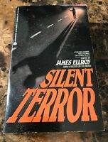 SILENT TERROR - FIRST EDITION- PAPERBACK ORIGINAL BY JAMES ELLROY  OCTOBER 1986