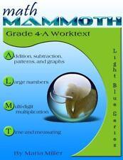 Math Mammoth Grade 4-A Worktext: By Miller, Maria