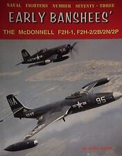 McDONNELL F2H-1, F2H-2 / 2B / 2N / 2P Banshees Book Naval Fighters 73