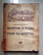 ARCHITETTURA DI PENSIERO E PENSIERI SULL'ARCHITETTURA GIOVANNONI 1945