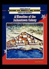A Timeline of the Jamestown Colony (Timelines of American History)-ExLibrary