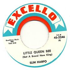 SLIM HARPO    LITTLE QUEEN BEE /I NEED MONEY     EXCELLO Re-Issue/Re-Pro 60s R&B