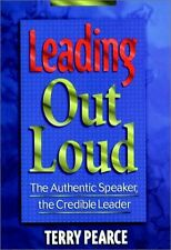 Leading Out Loud: The Authentic Speaker, The Credi