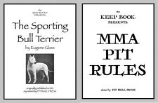 The Sporting Bull Terrier + Pit Rules American Pitbull Pitt reprint by Keep Book