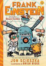Frank Einstein and the Brainturbo (Frank Einstein Series #3): Boo 9781419716430