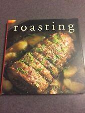 Roasting Contemporary and Classics Recipe Cookbook Color Hardcover 2005