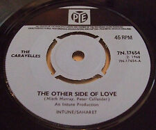 THE CARAVELLES 1968 RARE UK 45 - THE OTHER SIDE OF LOVE