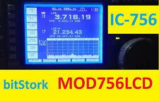 ICOM IC-756 LCD DISPLAY KIT MOD756LCD bitStork replaces DG24321 BLACK SP2AND QRZ