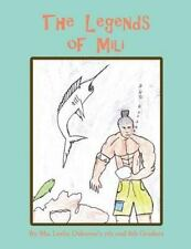 The Legends of Mili by Ms. Leslie Osborne's 7th and 8th Grade Classes (2013,...