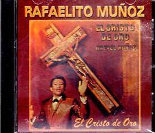 """RAFAELITO MUÑOZ - """" EL CRISTO DE ORO"""" - CD"""