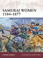 Samurai Women 1184-1877 (Warrior) by Turnbull, Stephen