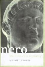 Roman Imperial Biographies: Nero : The End of a Dynasty by Miriam T. Griffin...