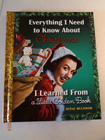 Everything I Need to Know about Christmas I Learned from a Little Golden Book...