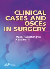Clinical Cases and OSCEs in Surgery (MRCS Study Guides),Manoj Ramachandran BSc(