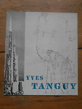 YVES TANGUY. exhibitions of paintings gouaches & drawings. catalogue. 1950