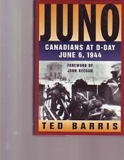 JUNO CANADIANS AT D-DAY JUNE 6, 1944 WWII HC/DJ PICS