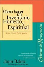 Como Hacer un Inventario Honesto y Espiritual = Taking an Honest and Spiritual I