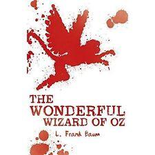 The Wonderful Wizard of Oz by L. Frank Baum (Paperback, 2016)-F065
